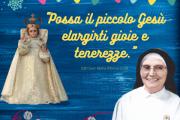"""""""Possa il piccolo Gesù elargirti gioie e tenerezze."""" SdD Suor Maria Alfonsa di GB"""